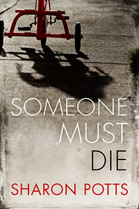 http://sharonpotts.com/images/someone-must-die-200.jpg